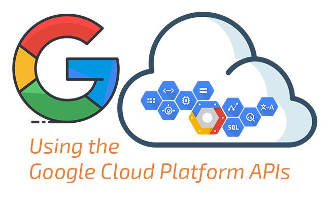Using the Google Cloud Platform APIs – grijjy blog